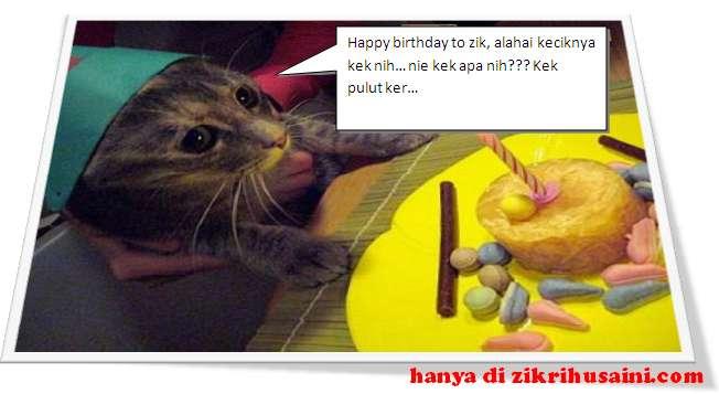 happy burday, happy birthday to zikrihusaini, zikri husaini, selamat hari jadi zikri husaini