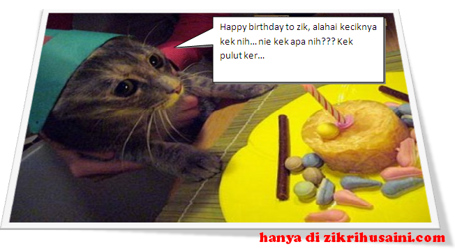 happy burday, happy birthday to zikrihusaini, zikri husaini, selamat hari jadi zikri husaini